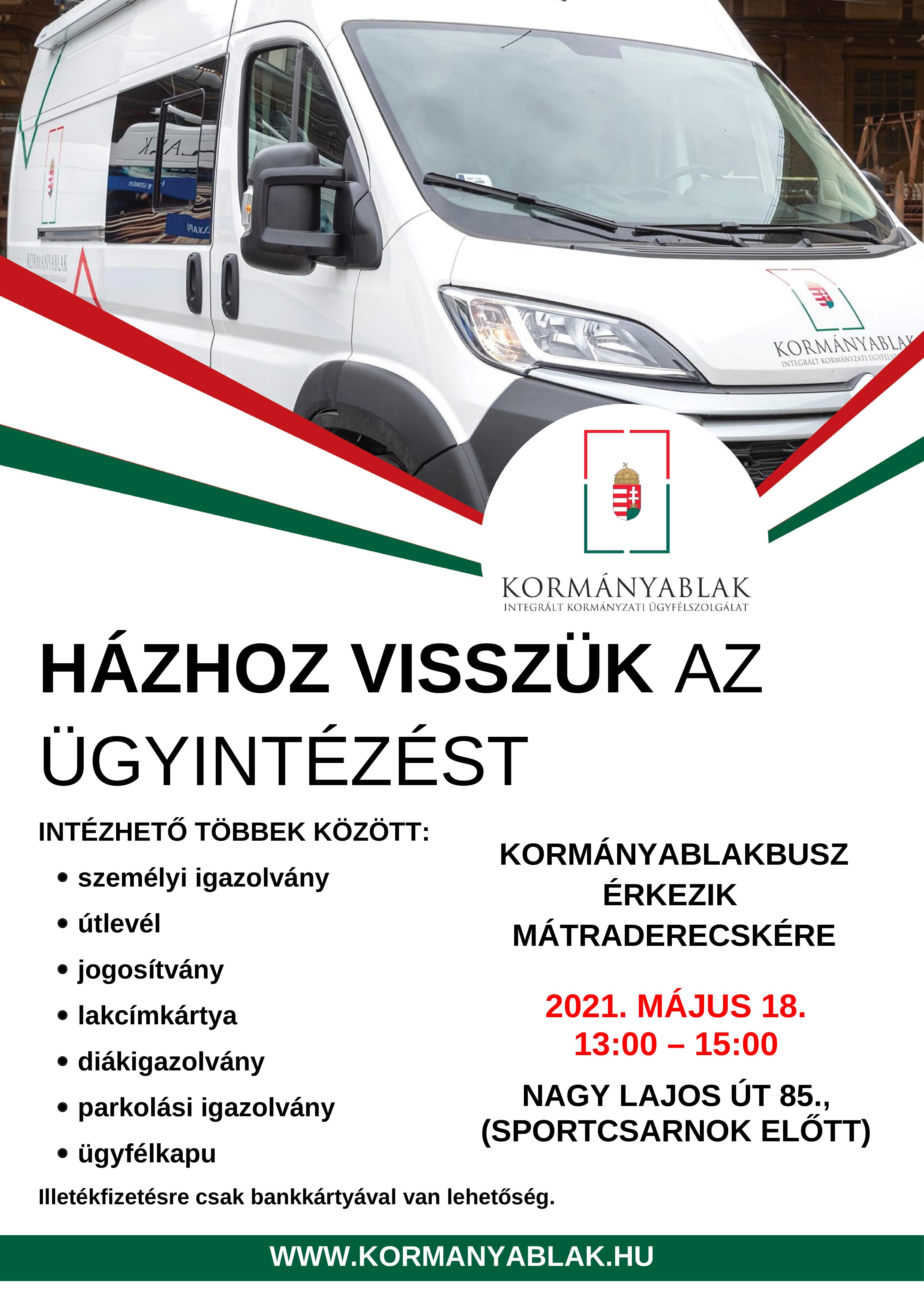 Kormányablakbusz Mátraderecskén 2021.05.18. kedd 13:00-15:00