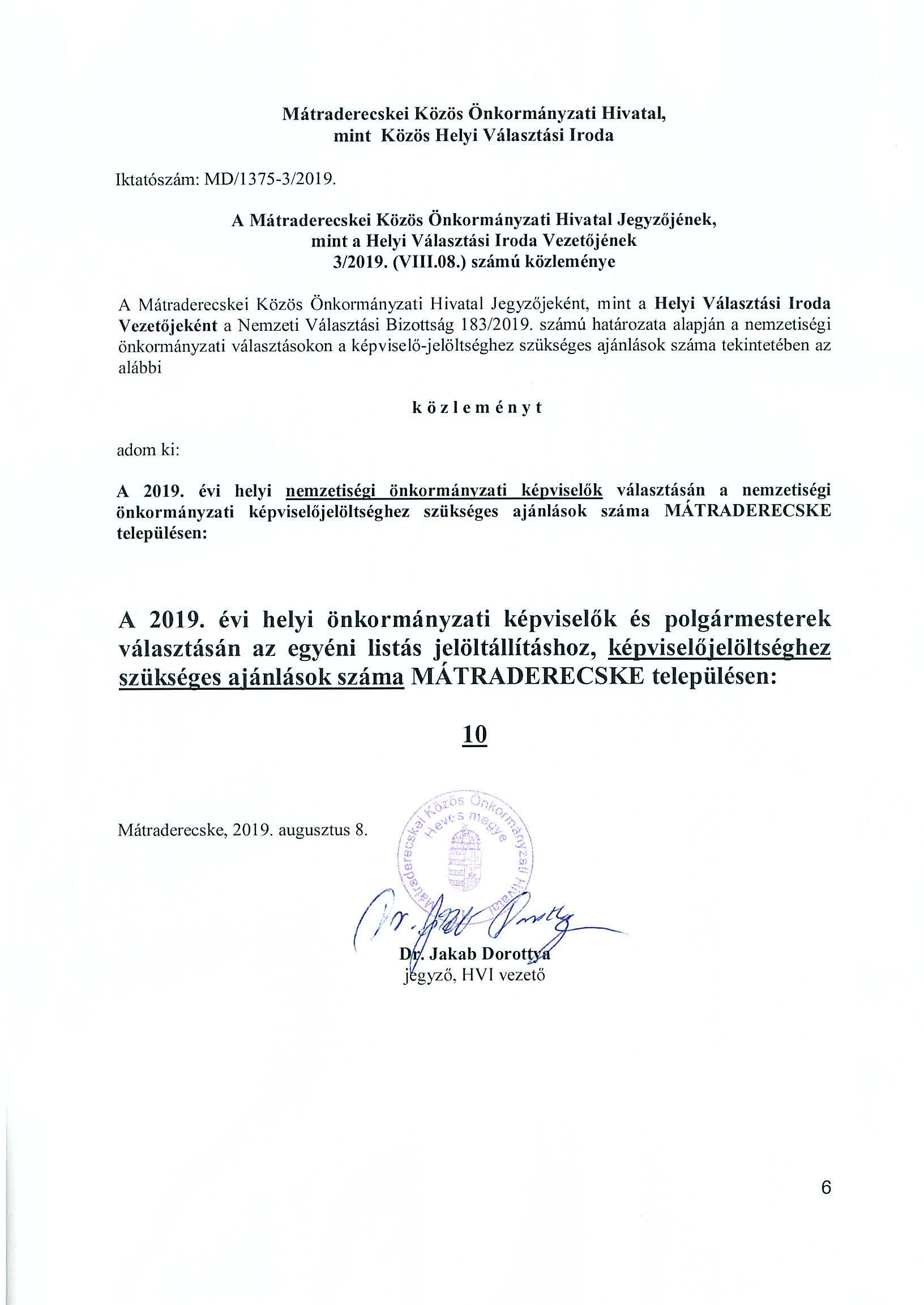 Tájékoztatás a nemzetiségi önkormányzati képviselők jelöltségéhez szükséges ajánlások számáról